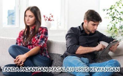 Tanda pasangan anda ada masalah menguruskan kewangan